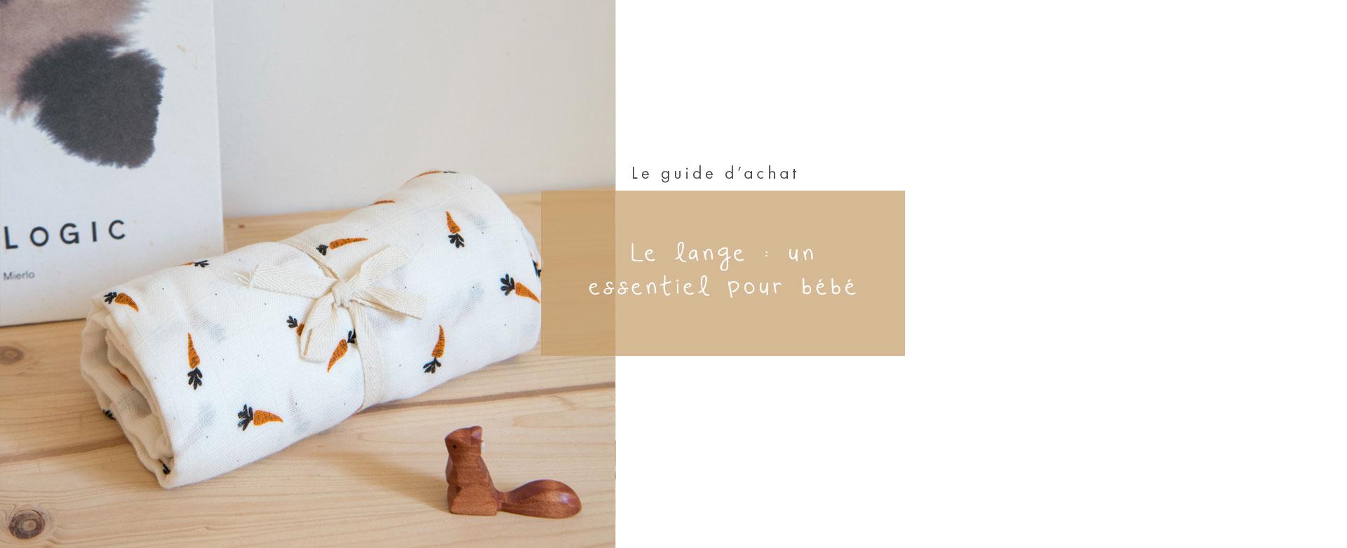 Guide d'achat : lange pour ébéb